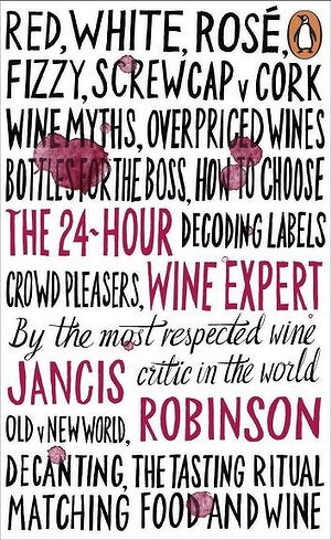 The 24 Hour Wine Expert